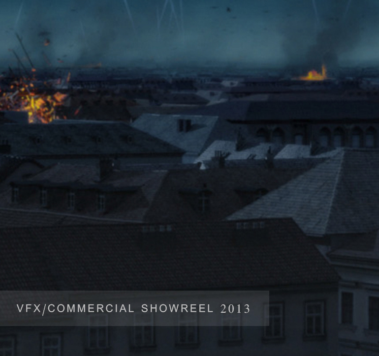 VFX & COMMERCIAL SHOWREEL 2013